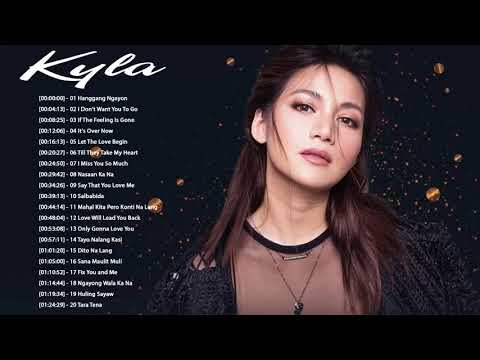 Kyla Nonstop Love Songs  Kyla Best OPM Love Songs Collection 2018