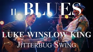 Luke Winslow King - Jitterbug Swing - Il Blues Magazine