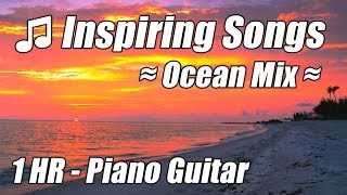 Slow Songs Guitar Instrumental Upbeat Piano Background Relaxing Music Nature Relax Hour Playlist