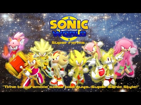 Sonic World Super Forms Showcase Gameplay Youtube