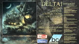 "Delta - ""Voyage [Full EP w/Lyrics]"" (2013)(1080p)"