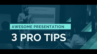 How to Give An Awesome Presentation (3 PRO TIPS) | Public Speaking Skills Training