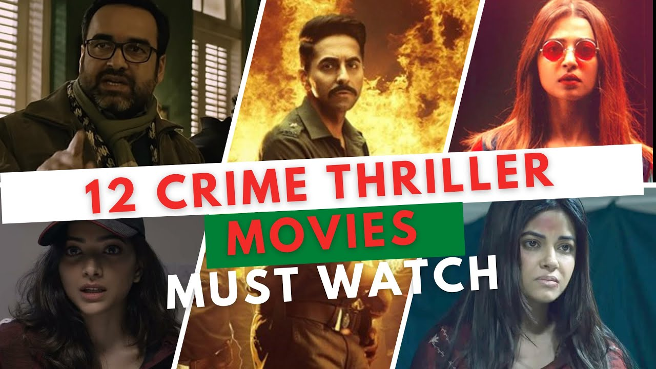 Download Top 12 Best crime thriller movies | Indian crime thriller movies | Suspense thriller movies
