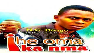 NG Bongo - Ihe Oma Ka Nma (Official Audio)