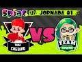 #Splatfun - Team Chequio vs Team DSimphony (Jornada 01) Splatoon 2