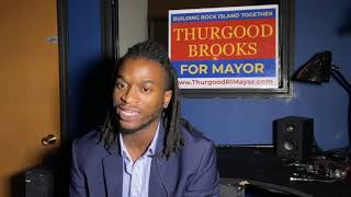 Thurgood Brooks - Candidate for Mayor of Rock Island, IL (Strengths and Weaknesses)