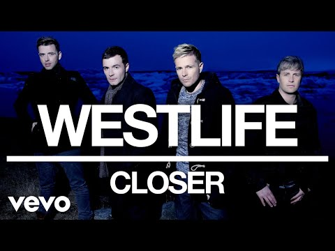 Westlife - Closer (Official Audio) mp3