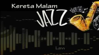 Video Kereta Malam versi Jazz ♫ download MP3, 3GP, MP4, WEBM, AVI, FLV Juli 2018