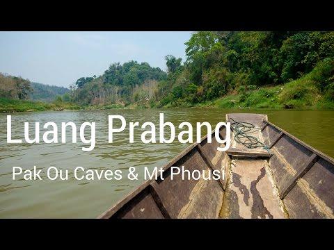 Laos - Mt Phousi and Pak Ou Caves - Asia Trip Vlog #13