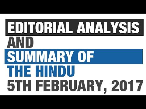 Current Affairs: Editorial Analysis and Summary of The Hindu - February 5 {UPSC CSE/IAS, SSC CGL}