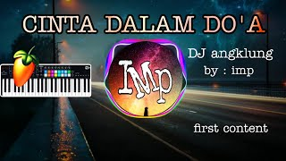Download Mp3 Dj Angklung Cinta Dalam Do'a By Imp  Super Slow Terbaru 2020