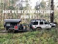DOT WUHT camping trip part 1