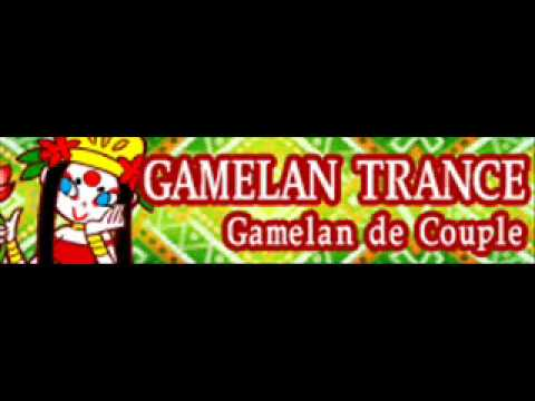 GAMELAN TRANCE 「Gamelan de Couple」