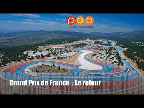 Formule 1 Grand Prix de France 2018 : les raisons du retour