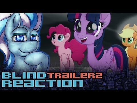 【Blind Reaction】My Little Pony The Movie 2017 Official Trailer 2