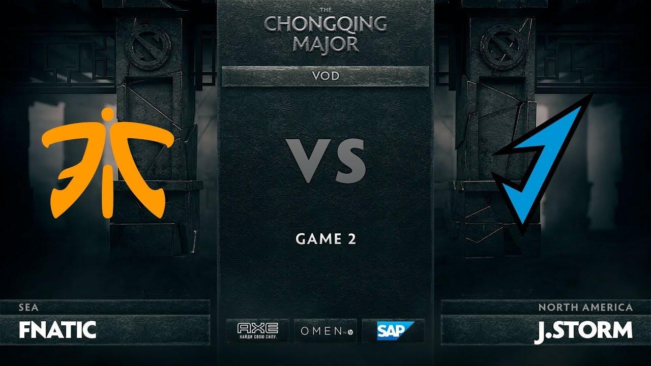 [RU] Fnatic vs J.Storm, Game 2, The Chongqing Major LB Round 2