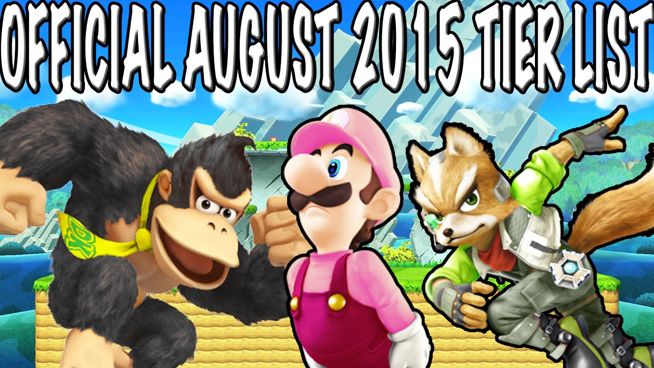 new official tier list august super smash bros for wii u r