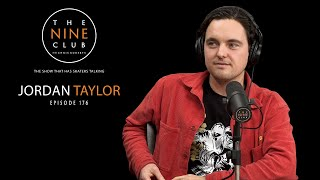 Jordan Taylor | The Nine Club With Chris Roberts - Episode 176