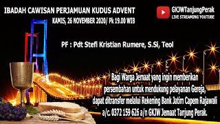LIVE IBADAH CAWISAN PERJAMUAN KUDUS ADVEN | KAMIS, 26 NOVEMBER 2020 | GKJW JEMAAT TANJUNG PERAK