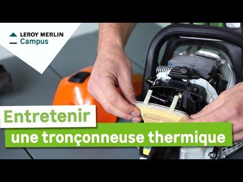 Comment Entretenir Une Tronçonneuse Thermique Leroy Merlin Youtube