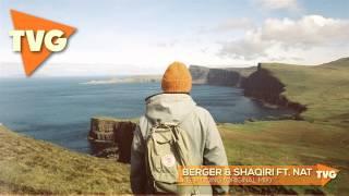 Berger & Shaqiri ft. NAT - Keep Going (Original Mix)