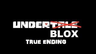 UnderBLOX - True Ending (ROBLOX Animation)