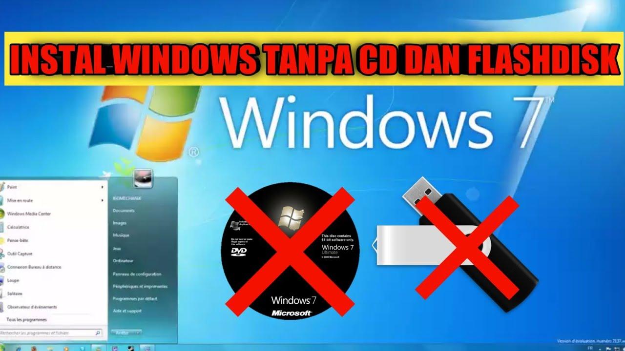 CARA INSTAL ULANG WINDOWS TANPA CD DAN FLASHDISK   WINDOWS 7 - YouTube