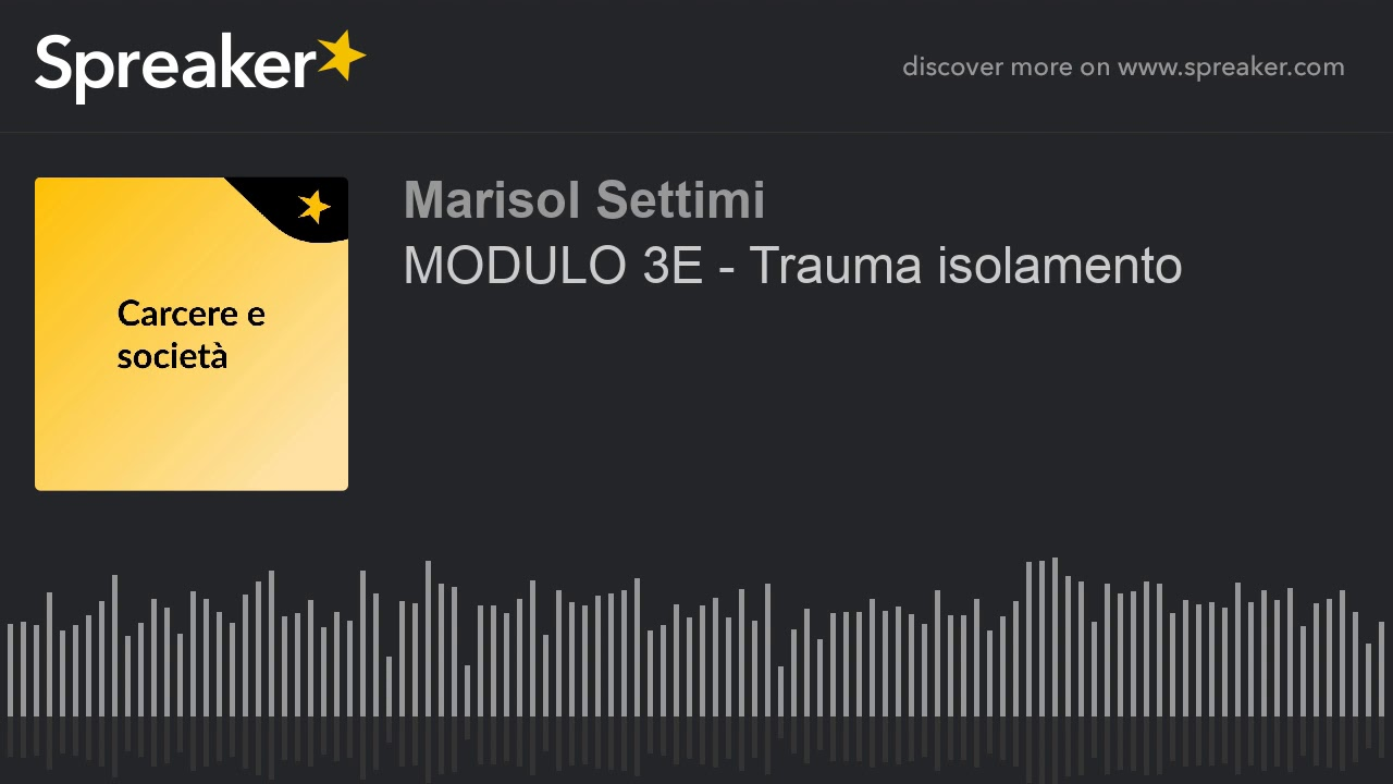 Download MODULO 3E - Trauma isolamento (part 1 di 7)