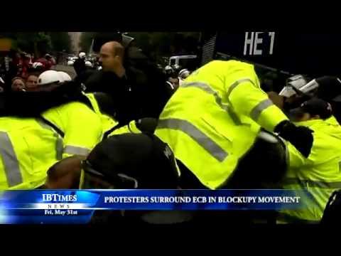 Protesters Surround ECB in Blockupy Movement