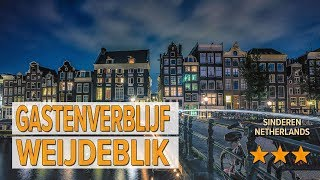 Gastenverblijf WeijdeBlik hotel review   Hotels in Sinderen   Netherlands Hotels