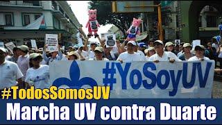 Vuelve a marchar UV contra gobierno de Duarte #TodosSomosUV