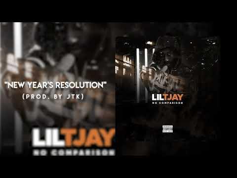 Lil TJAY – New Year's Resolution