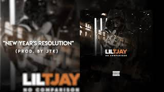 Lil TJAY - New Year's Resolution (Official Audio)