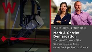 Baixar Demarcation - The Global Economy, EU & US trade relations, Nunes memo, the Super Bowl... and more