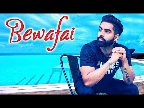 Bewafai | Parmish Verma | Punjabi Sad Song | HD 2018 | Latest Punjabi Sad Song 2018 |