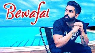 ... bewafai | parmish verma punjabi sad song hd 2018 latest s...