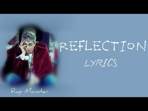 BTS Rap Monster  Reflection HanRomEng lyrics FULL Version