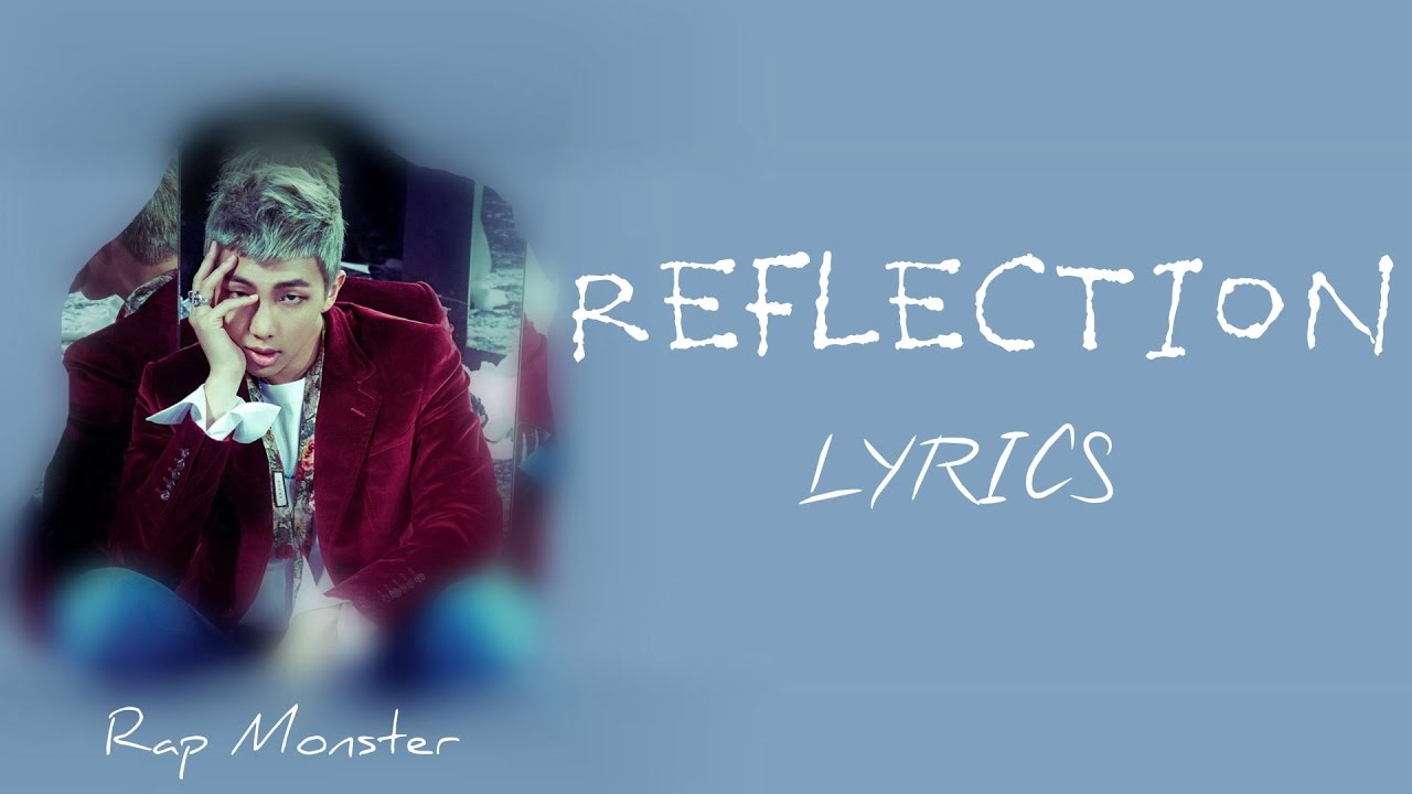 bts-rap-monster-reflection-han-rom-eng-lyrics-full-version-ashleygold25