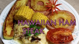 Hawaiian Ham Steak Video Recipe Cheekyricho