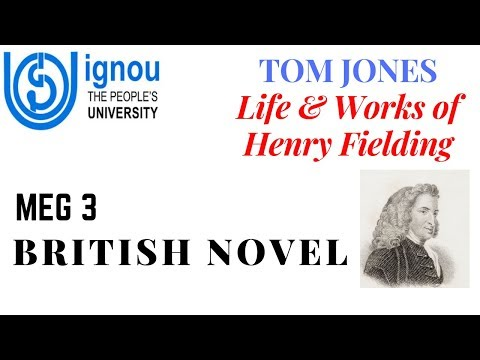 MEG 3 | BRITISH NOVEL | TOM JONES | LIFE & WORKS OF HENRY FIELDING