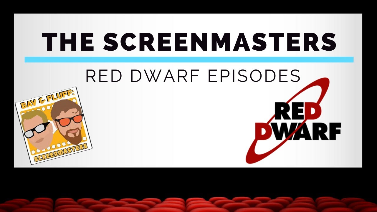 Download Screen Masters   Episode 8   Red Dwarf Episodes   Top 5