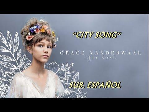 Grace VanderWaal - City Song subtitulada español