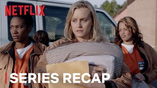 Orange Is the New Black | Official Seasons 1-6 Recap | Netflix