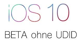 iOS 10 Beta 1 Installieren Ohne Entwickler-Account (UDID) German/Deutsch
