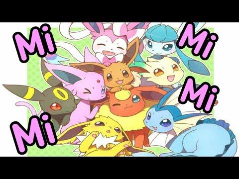 「Eeveelutions AMV」 ★Mi Mi Mi★