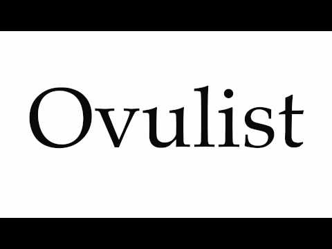 How to Pronounce Ovulist