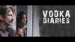 Vodka Diaries   Kay Kay Menon   Mandira Bedi   Raima Sen   Movie Review by Varsha Rani