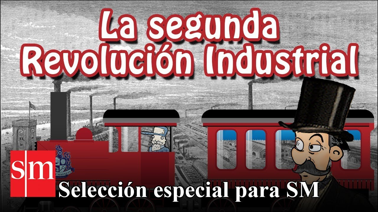 Segunda Revolución Industrial Historia Bully Magnets Youtube