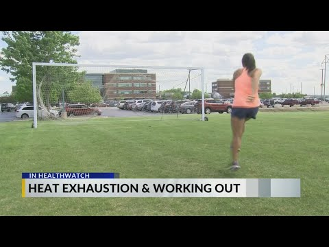 Healthwatch: Heat Exhaustion & Working Out
