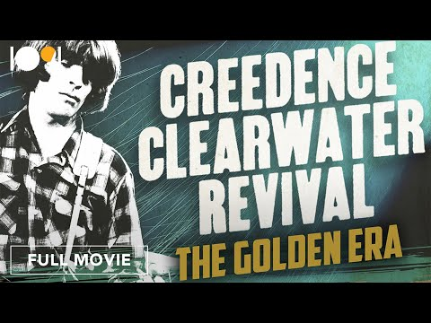 Creedence Clearwater Revival: The Golden Era (FULL DOCUMENTARY)